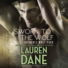 Sworn to the Wolf by Lauren Dane
