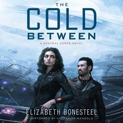 The Cold Between by Elizabeth Bonesteel