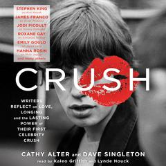 Crush by Cathy Alter, Dave Singleton