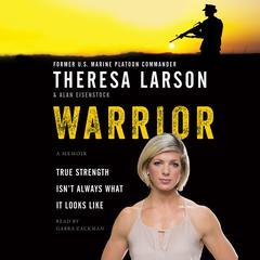 Warrior by Theresa Larson, Alan Eisenstock