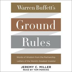 Warren Buffett's Ground Rules by Jeremy C. Miller