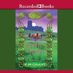 Green Jasper by K. M. Grant