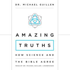 Amazing Truths by Dr. Michael Guillen