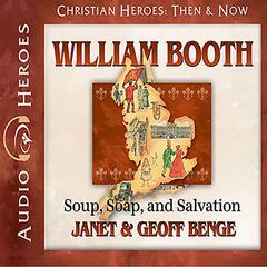 William Booth by Janet Benge, Geoff Benge