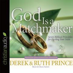 God Is a Matchmaker by Derek Prince, Ruth Prince