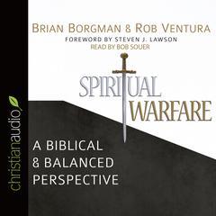 Spiritual Warfare by Brian S. Borgman, Rob Ventura