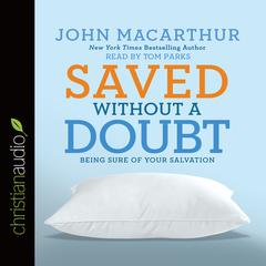 Saved without a Doubt by John F. MacArthur