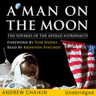 A Man on the Moon by Andrew Chaikin, Tom Hanks