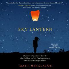 Sky Lantern by Matt Mikalatos