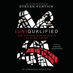 (Un)Qualified by Steven Furtick