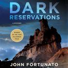 Dark Reservations by John Fortunato
