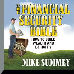 The Financial Security Bible by Mike Summey