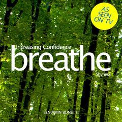 Increasing Confidence: Shyness by Benjamin Bonetti
