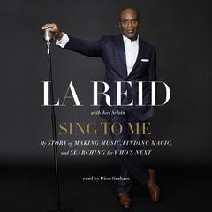 Sing to Me by L. A. Reid
