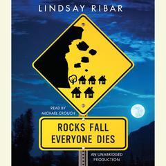 Rocks Fall, Everyone Dies by Lindsay Ribar