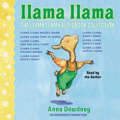 The Llama Llama Audiobook Collection by Anna Dewdney