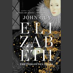 Elizabeth by John Guy