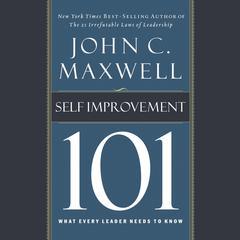 Self-Improvement 101 by John C. Maxwell