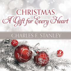 Christmas by Dr. Charles F. Stanley