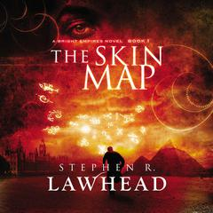 The Skin Map by Stephen R. Lawhead