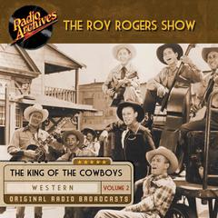 Roy Rogers, Volume 2 by Dreamscape Media