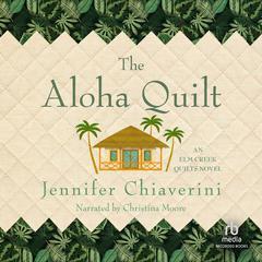 Aloha Quilt by Jennifer Chiaverini