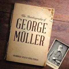The Autobiography of George Müller by George Müller