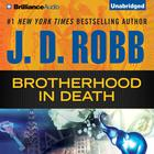 Brotherhood in Death by J. D. Robb