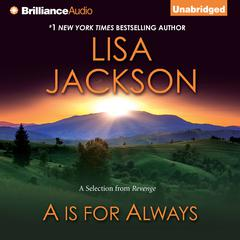 A is for Always by Lisa Jackson