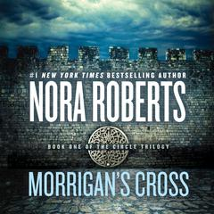 Morrigan's Cross by Nora Roberts