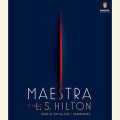Maestra by L. S. Hilton