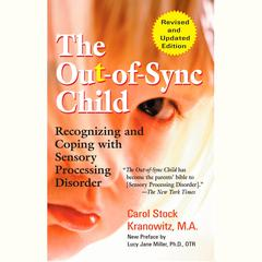 The Out-of-Sync Child by Carol Kranowitz