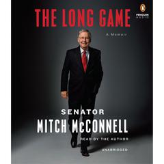 The Long Game by Senator Mitch McConnell