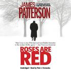 Roses Are Red by James Patterson