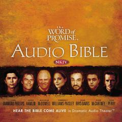 Word of Promise: Complete Audio Bible by Thomas Nelson Publishers