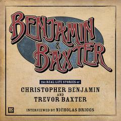 Benjamin & Baxter by Nicholas Briggs
