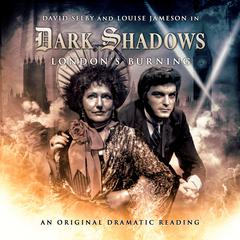 Dark Shadows - London's Burning by Joseph Lidster