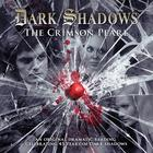 Dark Shadows - The Crimson Pearl by James Goss, Joseph Lidster