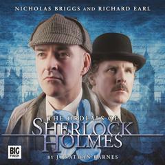 Sherlock Holmes - The Ordeals of Sherlock Holmes by Jonathan Barnes