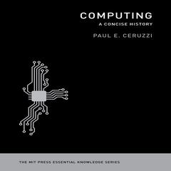 Computing by Paul E. Ceruzzi