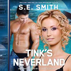 Tink's Neverland by S.E. Smith