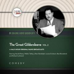 The Great Gildersleeve, Vol. 2 by Hollywood 360, NBC Radio