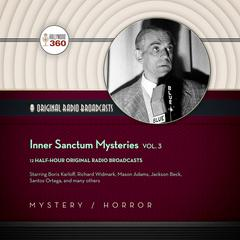 Inner Sanctum Mysteries, Vol. 3 by Hollywood 360