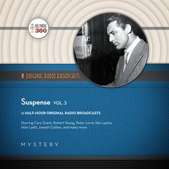Suspense, Vol. 3 by Hollywood 360, CBS Radio