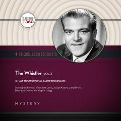 The Whistler, Vol. 3 by Hollywood 360