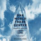 One World Trade Center by Judith Dupr¿, Judith Dupré