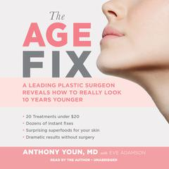 The Age Fix by Anthony Youn, MD, Eve Adamson