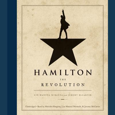 Hamilton by Lin-Manuel Miranda, Jeremy McCarter