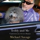 Teddy and Me by Michael Savage