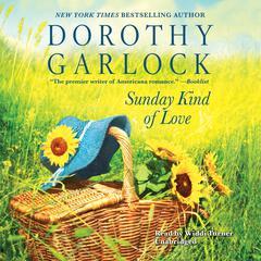 Sunday Kind of Love by Dorothy Garlock